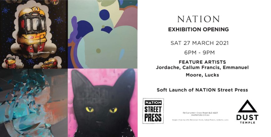 NATION – Exhibition Opening + Street Press Launch